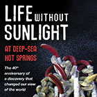 Public Event: Life without Sunlight at Deep-sea Hot Springs