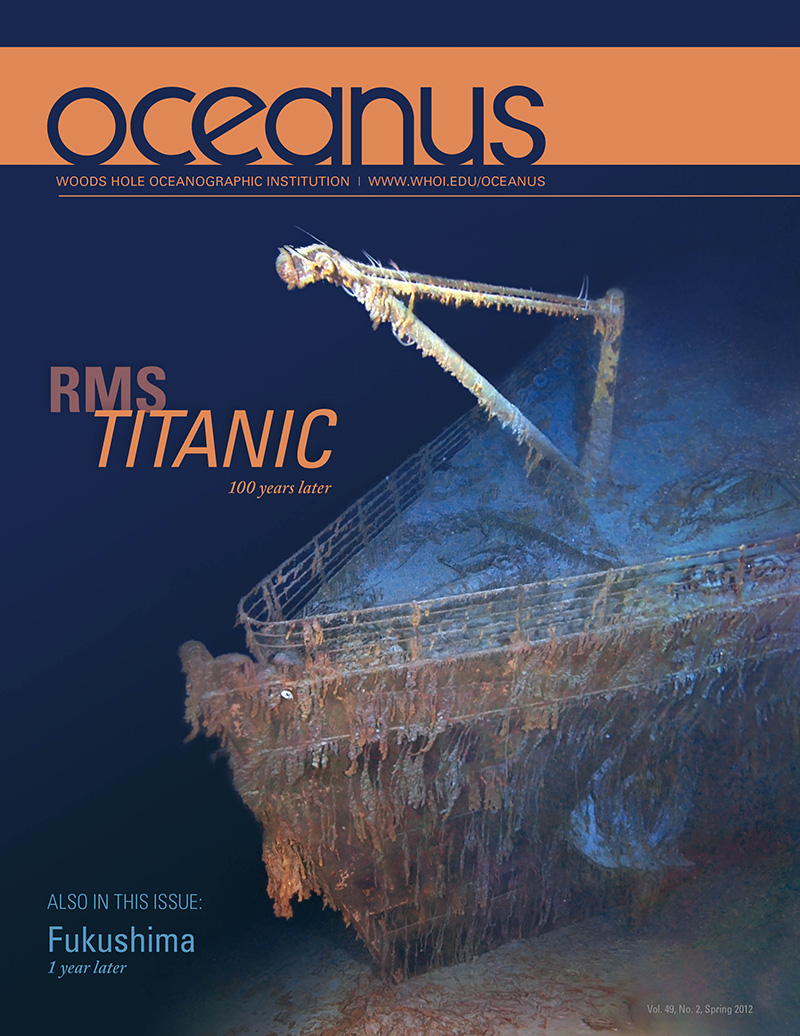 Volume 49, Number 2, May 2012 RMS Titanic (100 Years Later) & Fukushima (1 Year Later)