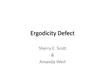 Ergodicity Defects-Scott