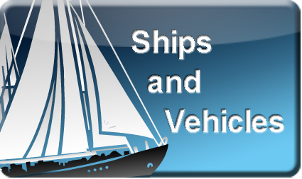 Ships and Vehicles