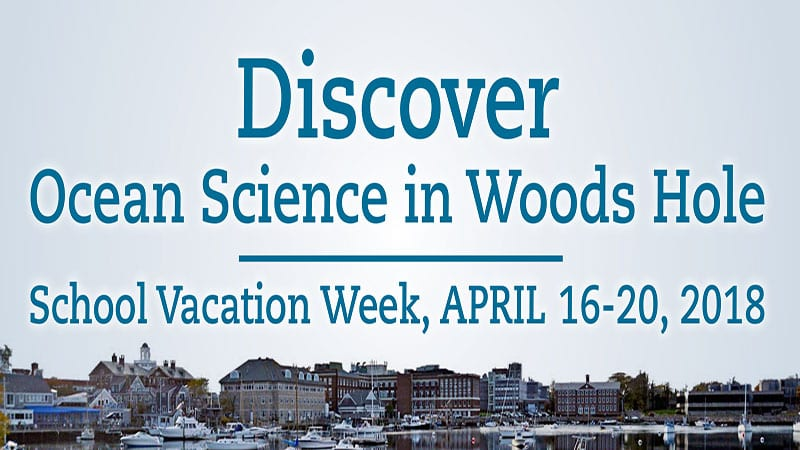 School Vacation Week Activities in Woods Hole